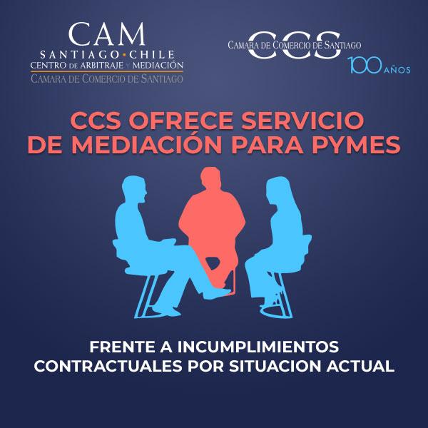 CCS OFRECE SERVICIO DE MEDIACIÓN PARA PYMES FRENTE A INCUMPLIMIENTOS CONTRACTUALES POR SITUACION ACTUAL