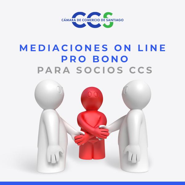 MEDIACIONES ON LINE PRO BONO PARA SOCIOS CCS - Cámara de Comercio de Santiago - CAM Santiago