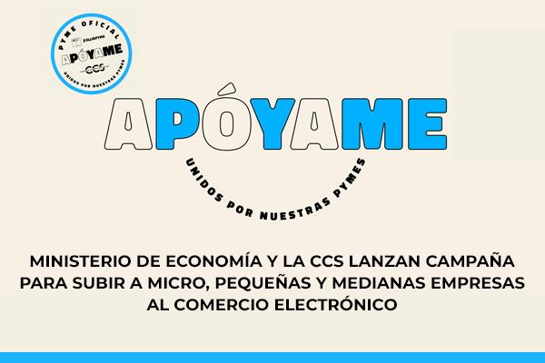CAMAPAÑA APOYAME - Cámara de Comercio de Santiago